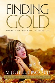 FINDING GOLD: Life Lessons from a Little Jewish Girl