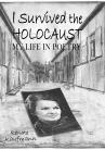 I SURVIVED THE HOLOCAUST: My Life in Poetry